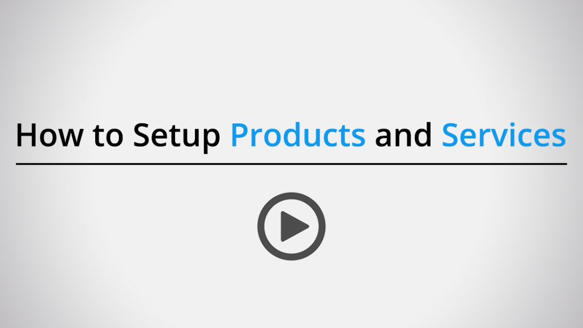 How to setup products and servies