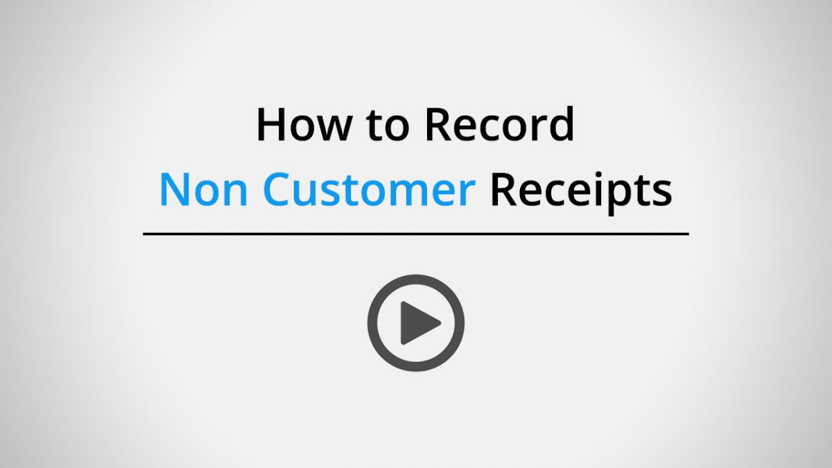 How to record non customer receipts