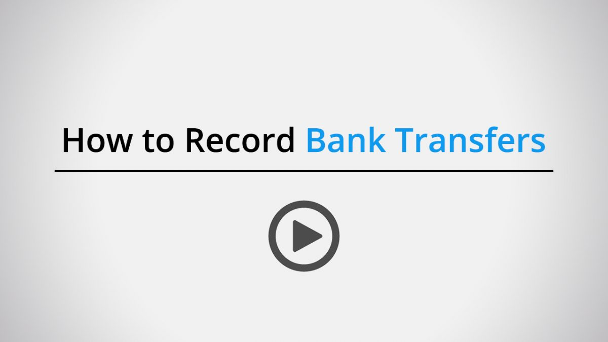 How to record bank transfers