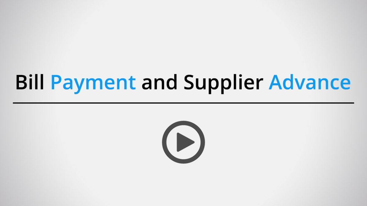 Bill payment and supplier advance