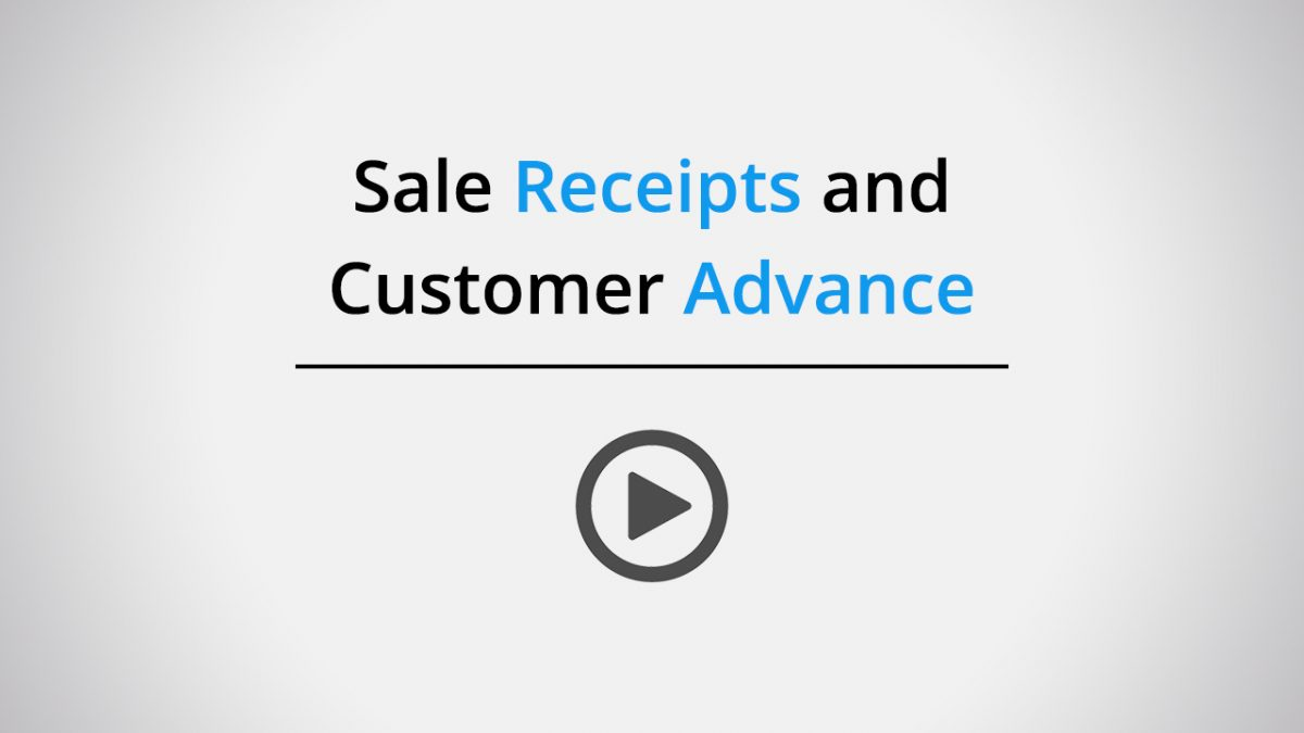 Sale receipts and customer advance
