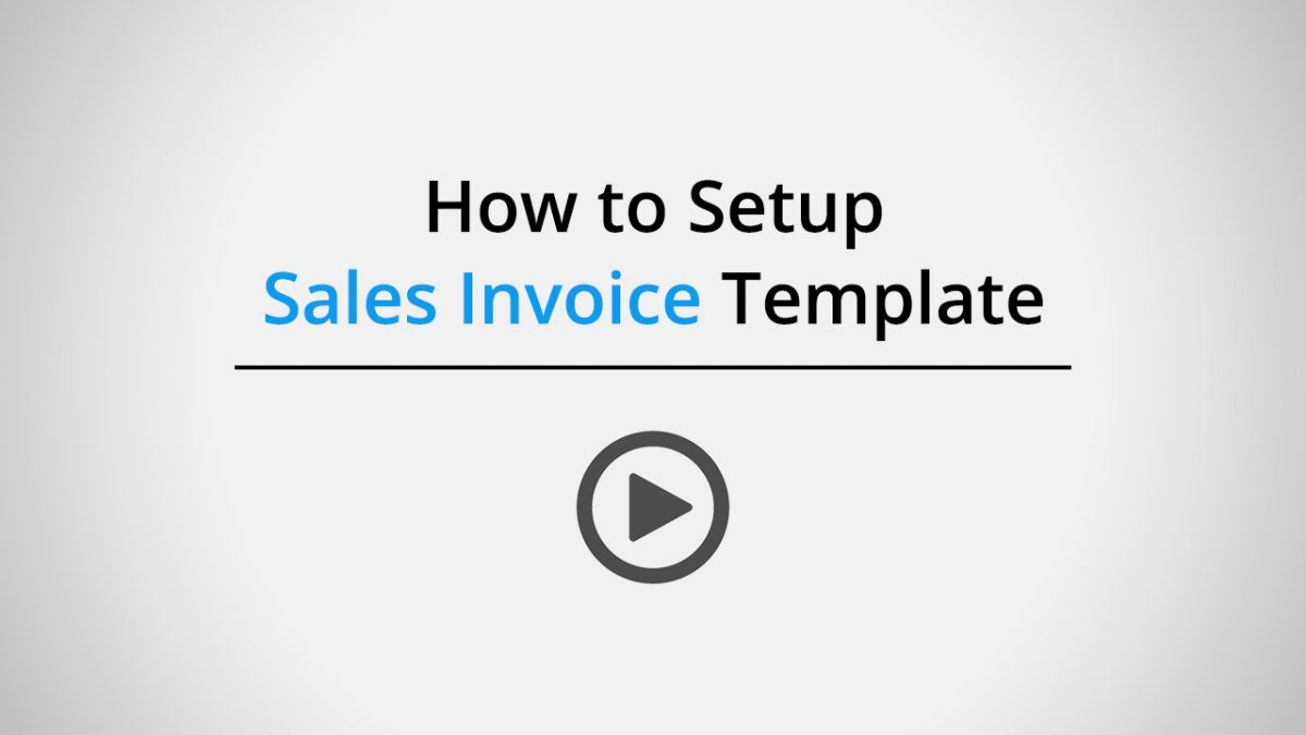 How to setup sales invoice template