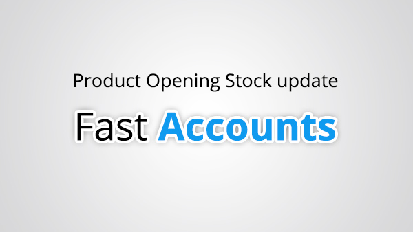 Product Opening Stock Update