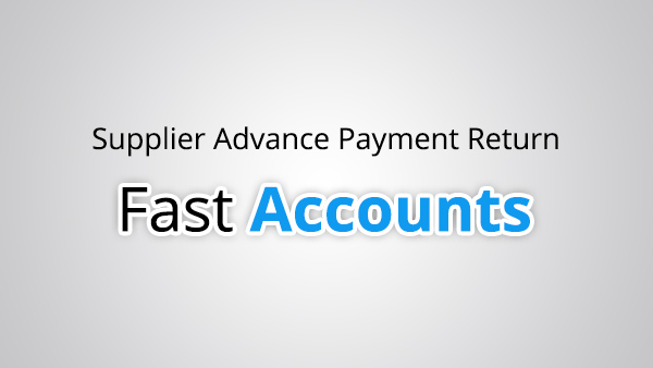 Supplier Advance Payment Return