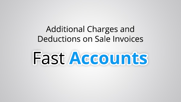Additional Charges and Deductions on Sale Invoices