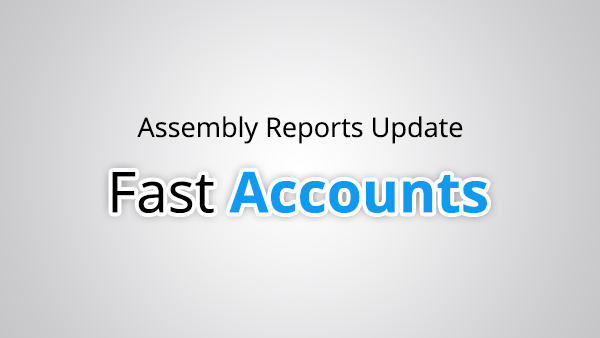 Assembly Reports Update