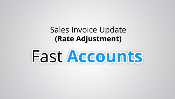 Sales Invoice Update (Rate Adjustment)