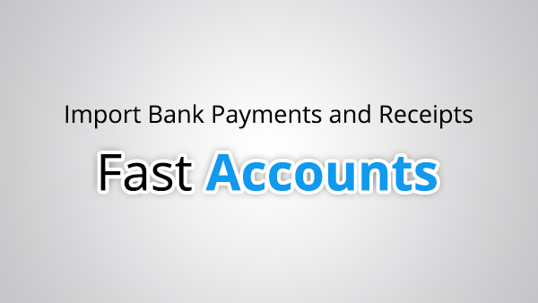 Import Bank Payments and Receipts